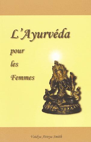 L'Ayurveda pour les Femmes